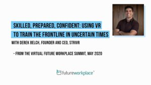Skilled, Prepared, Confident: Using VR to Train the Frontline in Uncertain Times