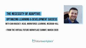 The Necessity of Adaptive Optimizing Learning & Development Success