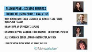 Alumni Panel: Solving Business Problems Using People Analytics