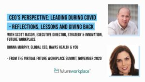 CEO's Perspective: Leading during COVID - Reflections, Lessons and Giving Back