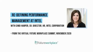 Re-defining Performance Management at Intel